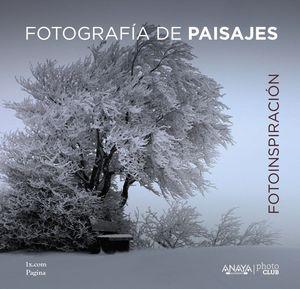 FOTOINSPIRACION FOTOGRAFIA DE PAISAJES