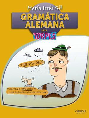 GRAMATICA ALEMANA PARA TORPES