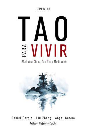 TAO PARA VIVIR MEDICINA CHINA, TAO YIN Y MEDITACION