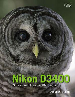 NIKON D3400 GUIA SOBRE FOTOGRAFIA REFLEX DIGITAL
