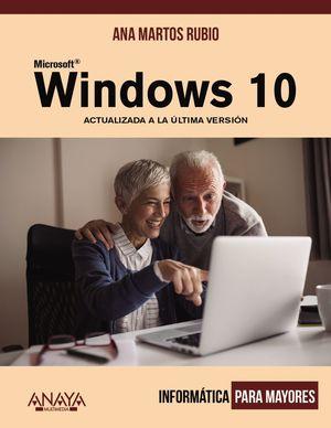 WINDOWS 10. ACTUALIZADA A LA ÚLTIMA VERSIÓN