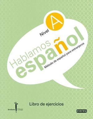 HABLAMOS ESPAÑOL. METODO DE ESPAÑOL PARA EXTRANJEROS.