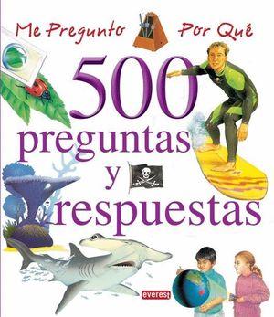 ME PREGUNTO POR QUE 500 PREGUNTAS Y RESPUESTAS (VOLUMEN II)