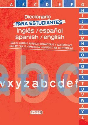 DICCIONARIO PARA ESTUDIANTES DE ESPAÑOL-INGLES / INGLES-ESPAÑOL