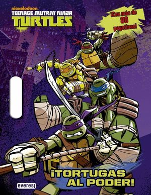 TEENAGE MUTANT NINJA TURTLES. ¡TORTUGAS AL PODER!