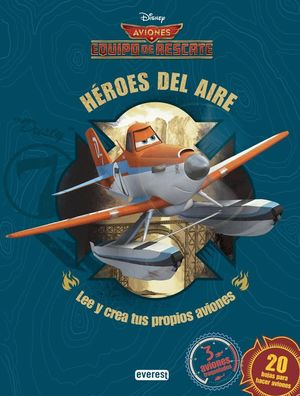 AVIONES. EQUIPO DE RESCATE. HEROES DEL AIRE