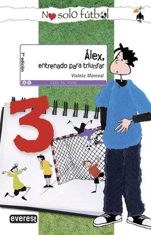 ALEX, ENTRENADO PARA TRIUNFAR