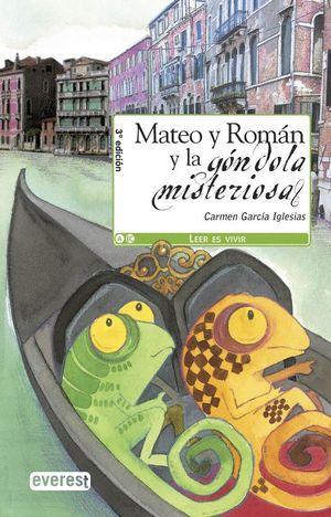 MATEO Y ROMÁN Y LA GÓNDOLA MISTERIOSA