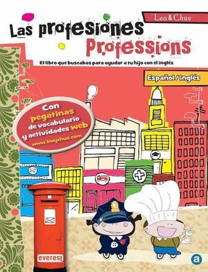 LAS PROFESIONES / PROFESSIONS. LEO & CHUS