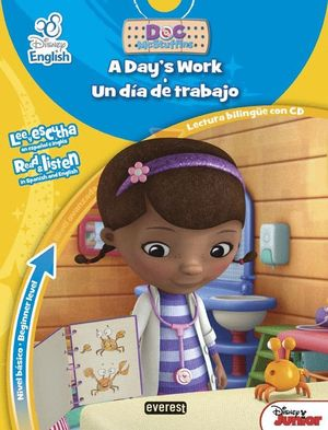 DISNEY ENGLISH. DOCTORA JUGUETES/ DOC MCSTUFFINS. A DAY?S WORK / UN DÍA DE TRABA