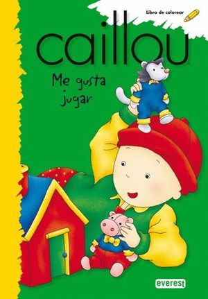 CAILLOU ME GUSTA JUGAR LIBRO DE COLOREAR