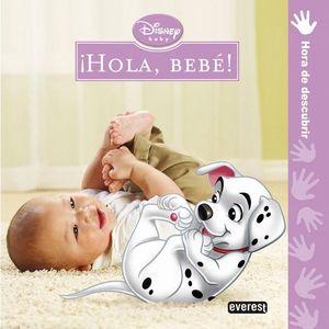 DISNEY BABY. ¡HOLA, BEBÉ!
