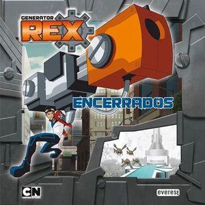 GENERATOR REX. ENCERRADOS