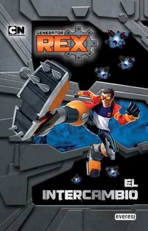 GENERATOR REX. EL INTERCAMBIO