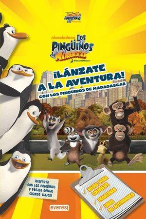 ¡LÁNZATE A LA AVENTURA CON LOS PINGÜINOS DE MADAGASCAR!