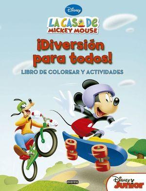 LA CASA DE MICKEY MOUSE. ¡DIVERSIÓN PARA TODOS! LIBRO DE COLOREAR Y ACTIVIDADES