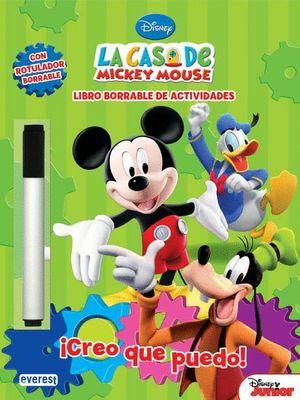 LA CASA DE MICKEY MOUSE. ¡CREO QUE PUEDO! LIBRO BORRABLE DE ACTIVIDADES