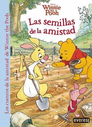 WINNIE THE POOH. LAS SEMILLAS DE LA AMISTAD