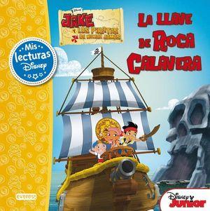LA LLAVE DE ROCA CALAVERA, JAKE Y LOS PIRATAS DE NUNCA JAMAS