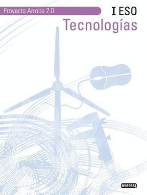 TECNOLOGÍAS I ESO. PROYECTO ARROBA 2.0