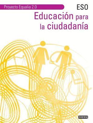 EDUCACIÓN PARA LA CIUDADANÍA. ESO EQUALIA 2.0