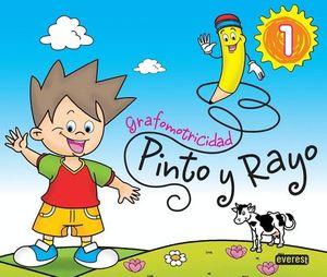 PINTO Y RAYO 1. GRAFOMOTRICIDAD