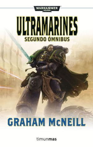 ULTRAMARINES (SEGUNDO OMNIBUS) (WARHAMMER 40000)