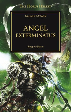 ANGEL EXTERMINATUS (LA HEREJIA DE HORUS 23)