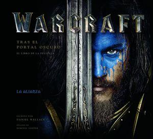 WARCRAFT TRAS EL PORTAL OSCURO (EL LIBRO DE LA PELICULA)