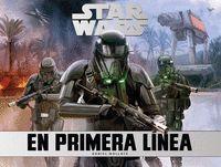 STAR WARS EN PRIMERA LINEA
