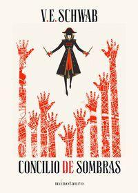 CONCILIO DE SOMBRAS. TRILOGÍA SOMBRAS DE MAGIA VOL.2