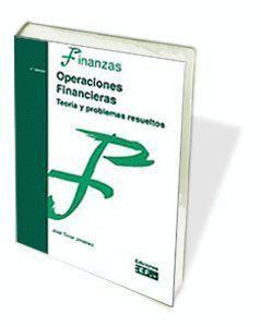 OPERACIONES FINANCIERAS (TEORÍA Y PROBLEMAS RESUELTOS)