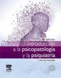 INTRODUCCIÓN A LA PSICOPATOLOGÍA Y LA PSIQUIATRÍA + STUDENTCONSULT EN ESPAÑOL (8