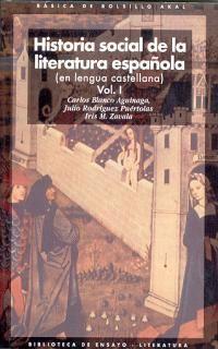 HISTORIA SOCIAL DE LA LITERATURA ESPAÑOLA (2 VOLS.)