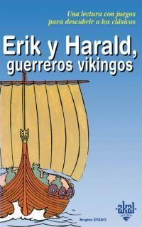 ERIK Y HARALD GUERREROS VIKINGOS