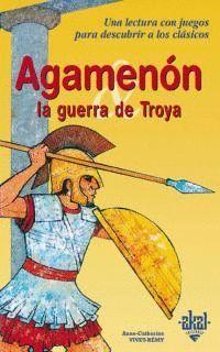 AGAMENON, LA GUERRA DE TROYA