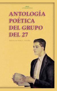 ANTOLOGÍA POÉTICA DEL GRUPO DEL 27