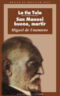 LA TIA TULA / SAN MANUEL BUENO MARTIR