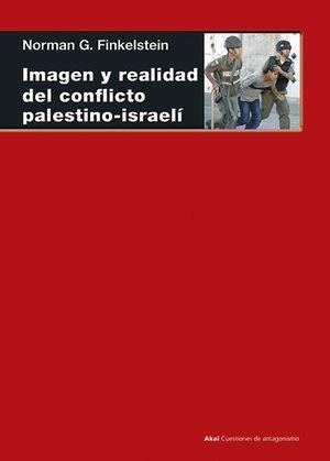 IMAGEN Y REALIDAD CONFLICTO PALESTINO ISRAELI
