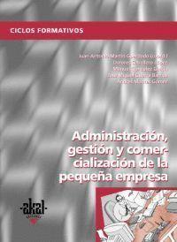 ADMINISTRACION GESTION Y COMERCIALIZACION PYMES 2004