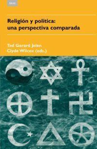RELIGION Y POLITICA: UNA PERSPECTIVA COMPARADA