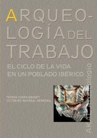 ARQUEOLOGIA DEL TRABAJO