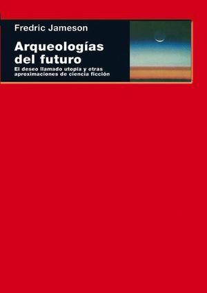 ARQUEOLOGIAS DEL FUTURO