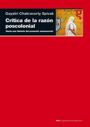 CRITICA DE LA RAZON POSCOLONIAL