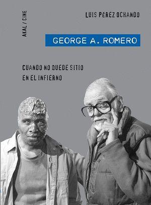 GEORGE A. ROMERO CUANDO NO QUEDE SITIO EN EL INFIERNO