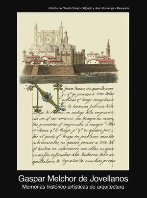 MEMORIAS HISTÓRICO-ARTÍSTICAS DE ARQUITECTURA (1805-1808)