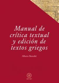 MANUAL DE CRITICA TEXTUAL Y EDICION DE TEXTOS GRIEGOS