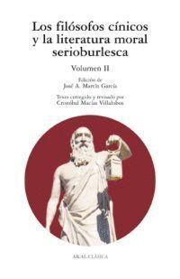 LOS FILOSOFOS CINICOS Y LA LITERATURA MORAL SERIOBURLESCA V.II