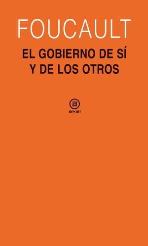 EL GOBIERNO DE SI Y DE LOS OTROS