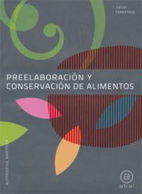 PREELABORACION Y CONSERVACION ALIMENTOS (CF) 2010